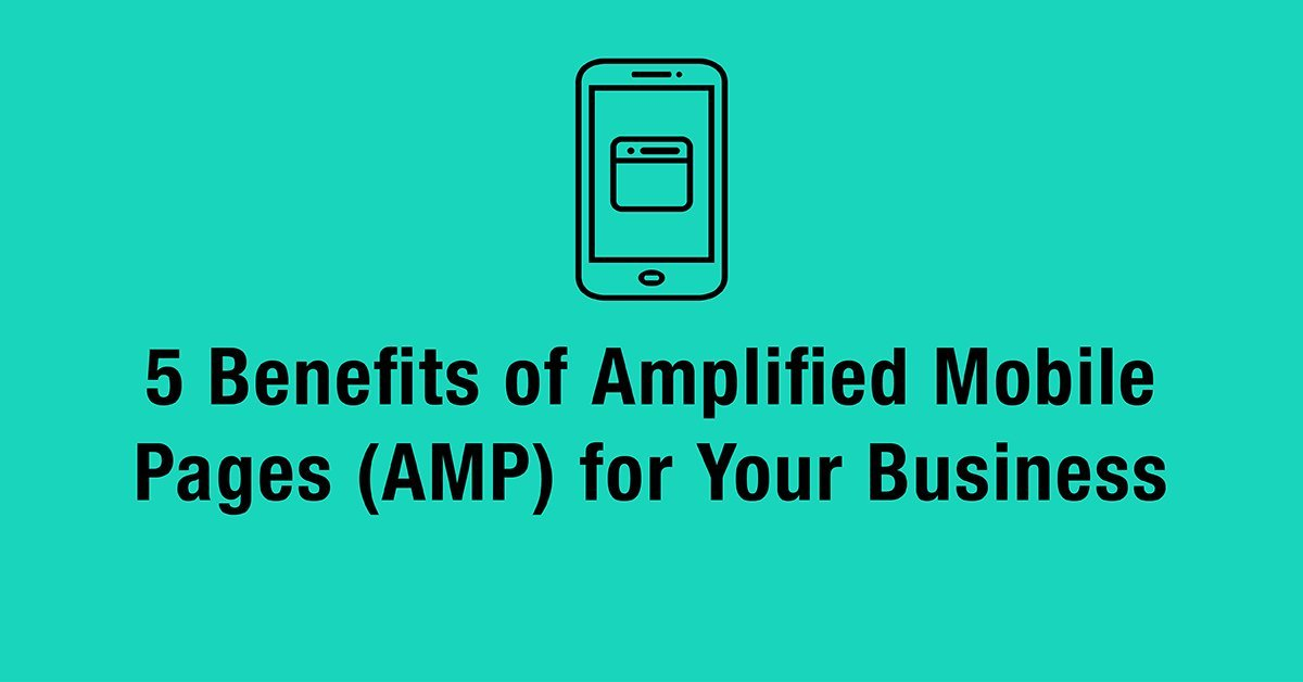 benefits of accelerated mobile pages