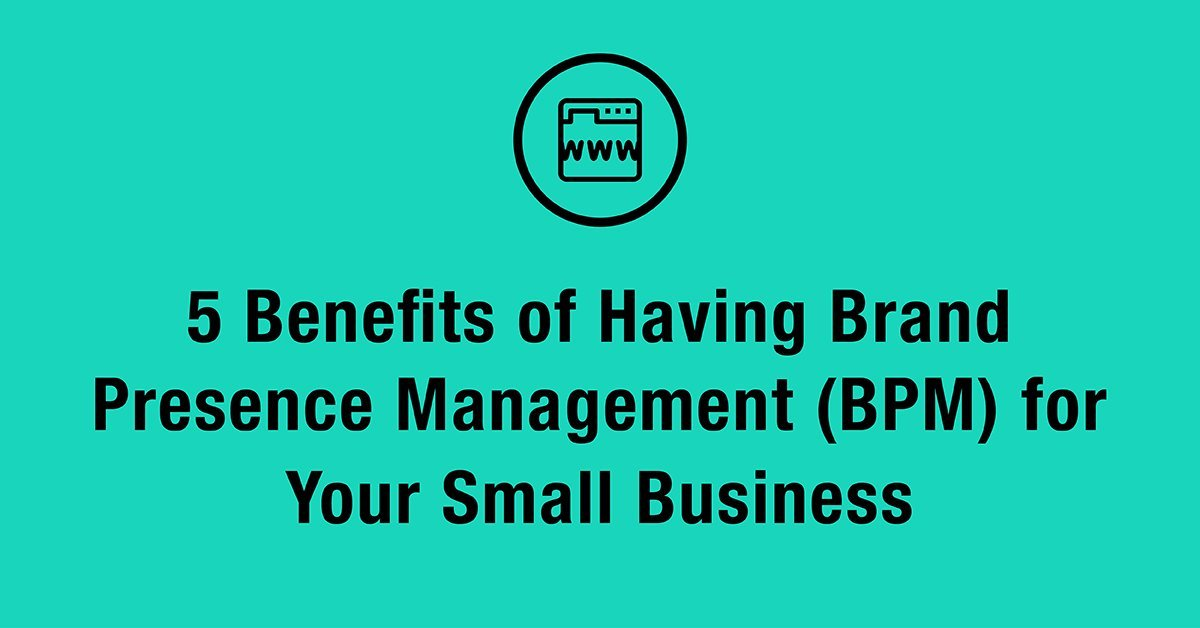 brand presence management bpm