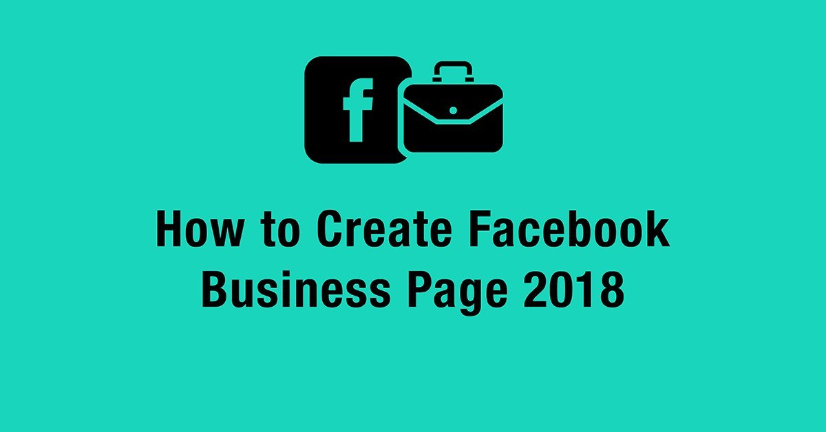 How to Create Facebook Business Page 2018